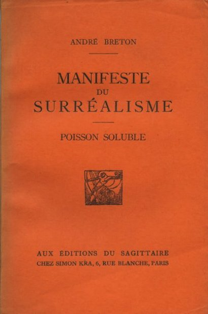"""surrealist manifesto In his 1924 surrealist manifesto, breton defined surrealism as """"psychic automatism in its pure state, by which one proposes to express."""
